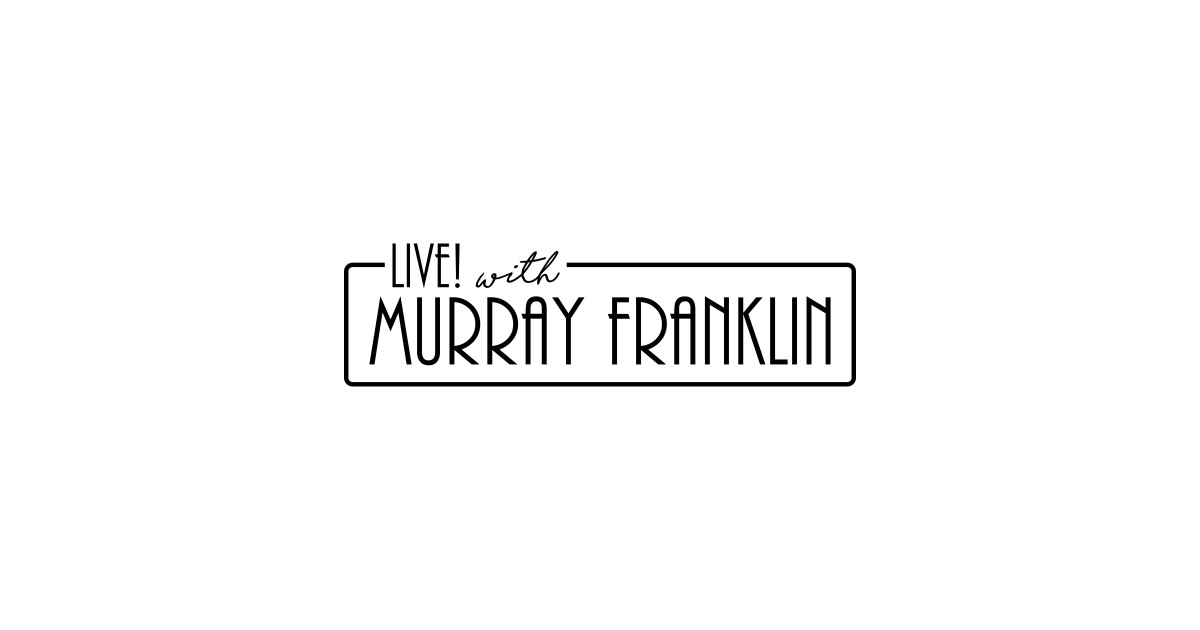 Live with Murray Franklin
