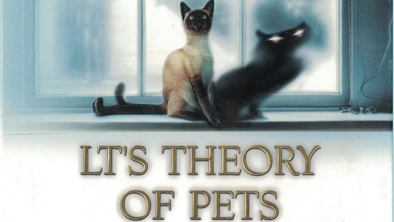 L.T.'s Theory of Pets