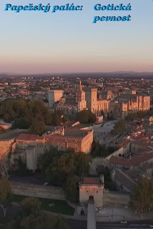 Papežský palác: Gotická pevnost online