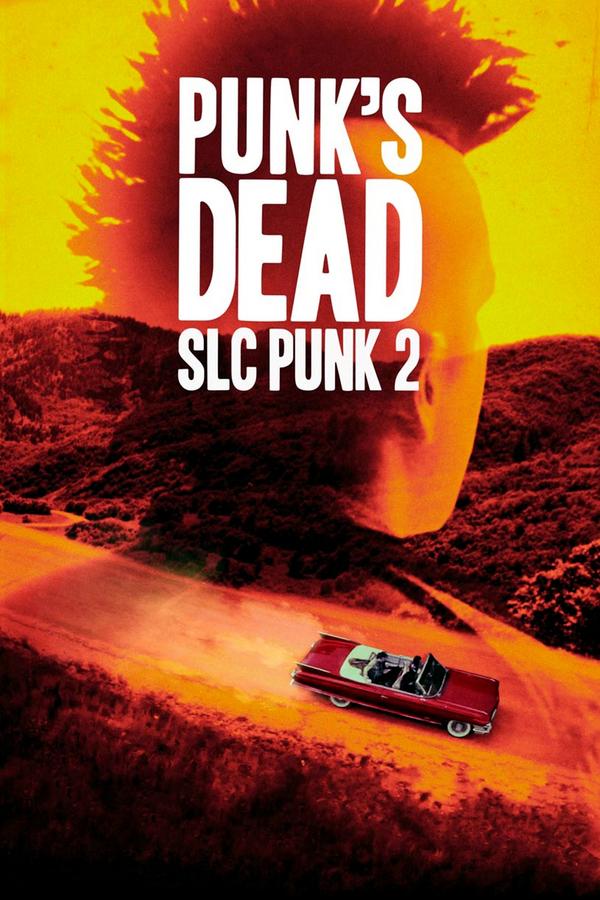 Punk's Dead: SLC Punk 2 online