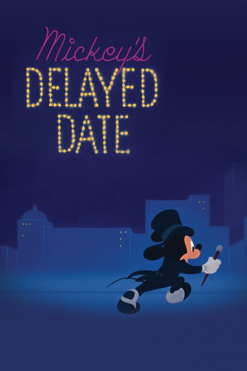 Mickey's Delayed Date online