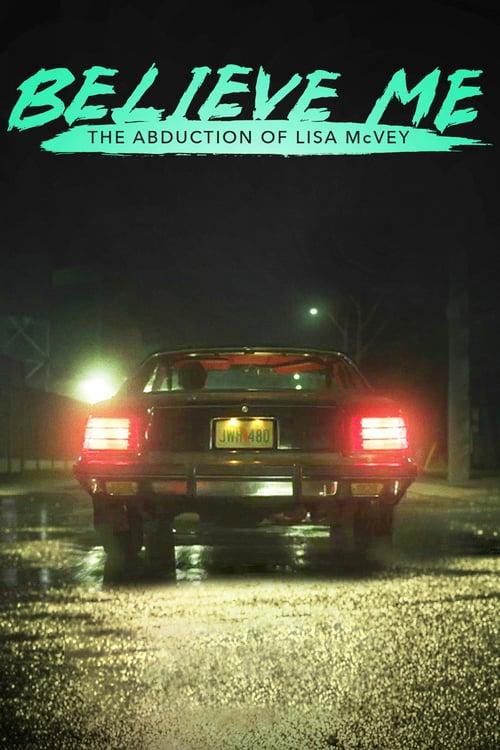 Věrte mi: Únos Lisy McVeyové online