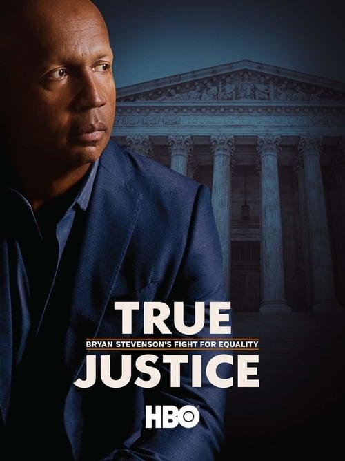 Pravá spravedlnost: Boj Bryana Stevensona za rovnou spravedlnost online