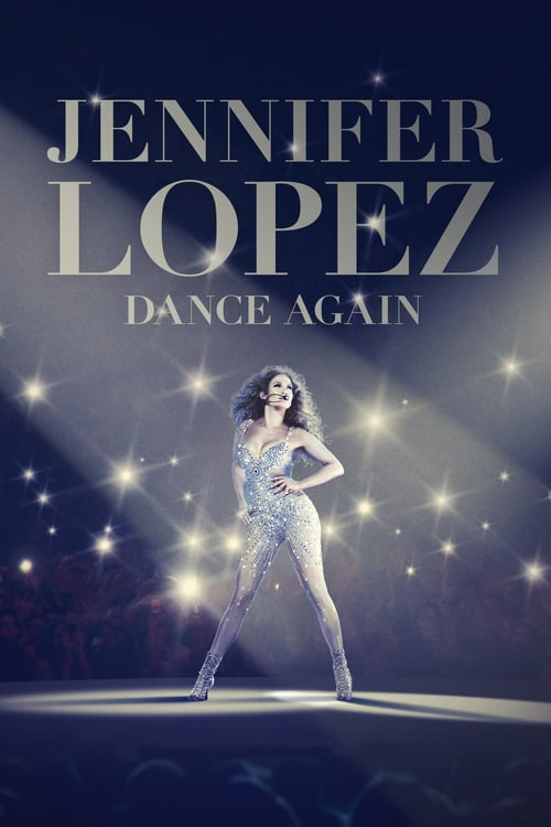 Jennifer Lopez: Dance Again online