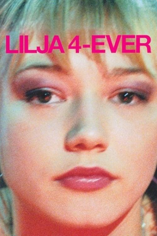 Lilja 4-Ever online