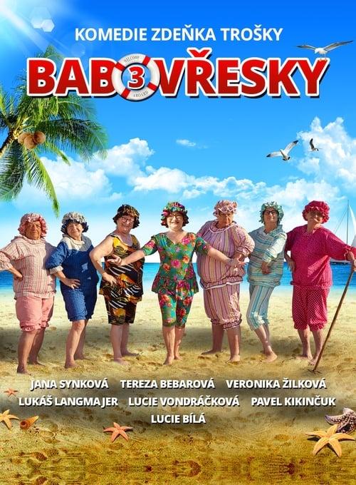 Babovřesky 3 - Tržby a návštěvnost