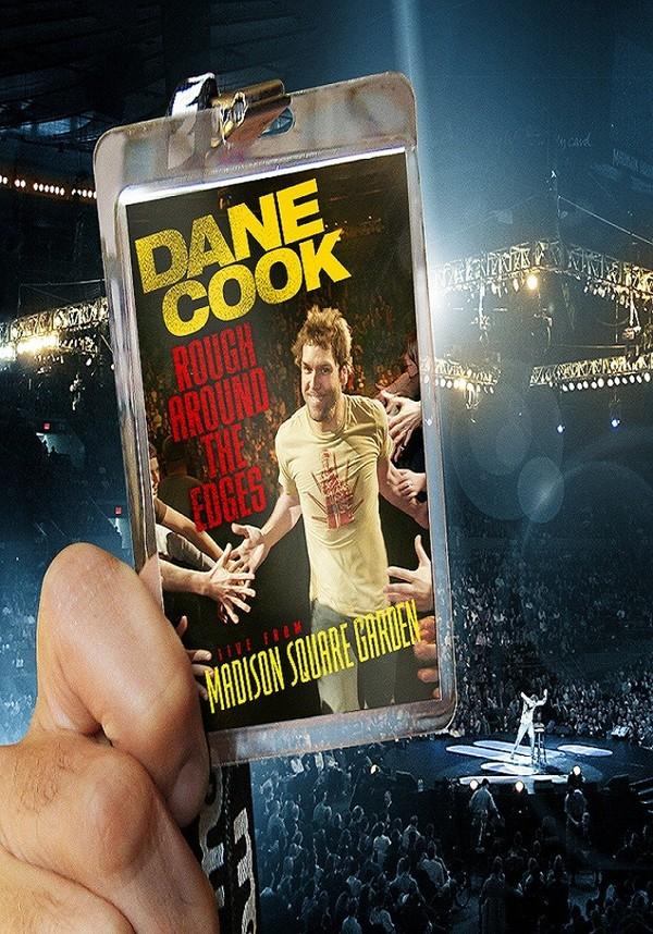 Dane Cook: Rough Around the Edges online