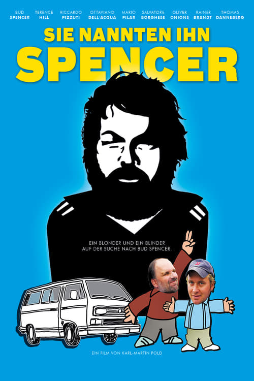 They Called Him Spencer online