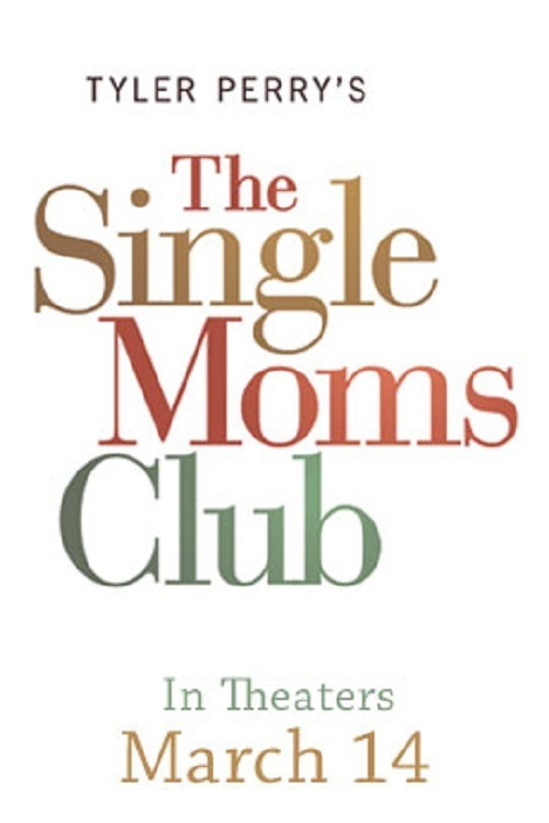 Tyler Perry's Single Moms Club online