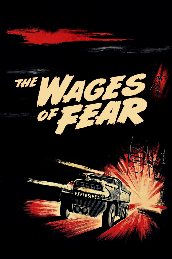 The Wages of Fear online
