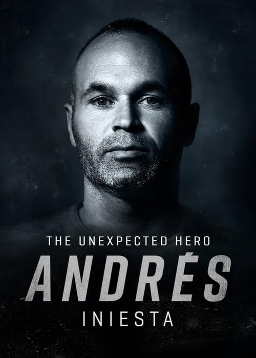 Andrés Iniesta, The Unexpected Hero online