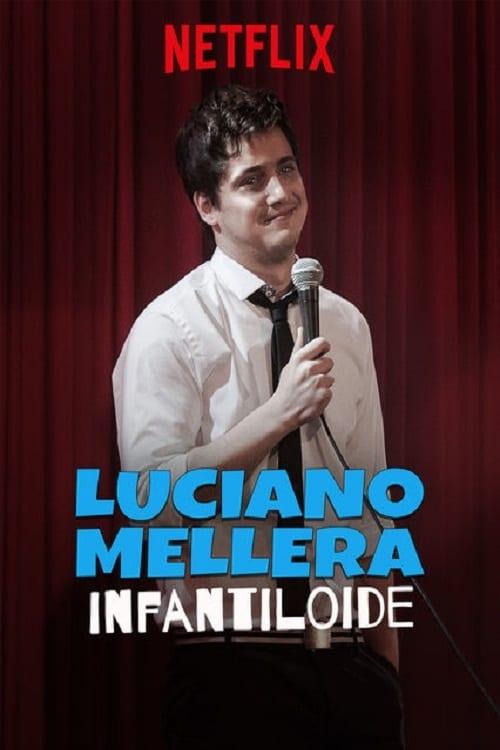 Luciano Mellera: Infantiloide online