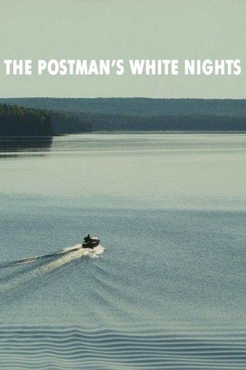 The Postman's White Nights online