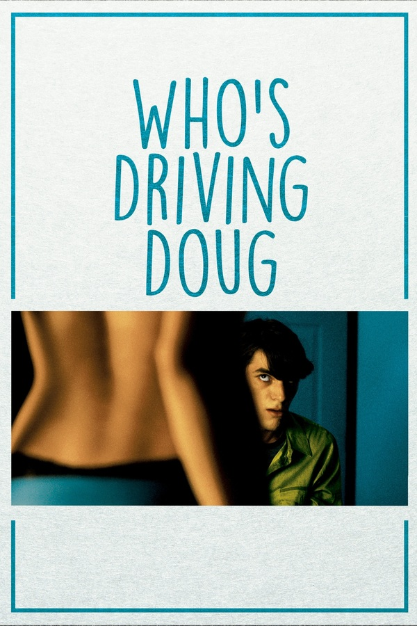 Who's Driving Doug online