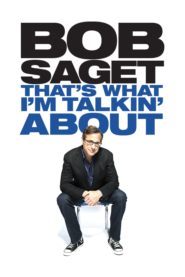 Bob Saget: That's What I'm Talking About online