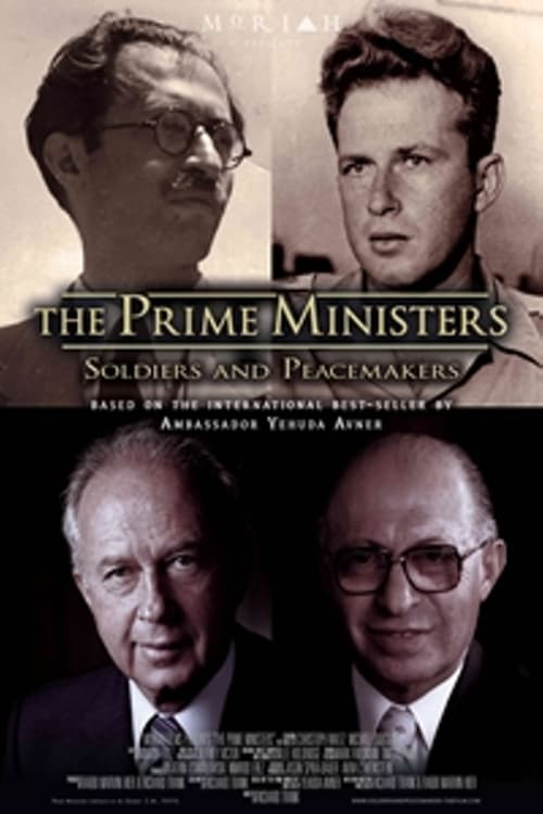 The Prime Ministers: Soldiers and Peacemakers online