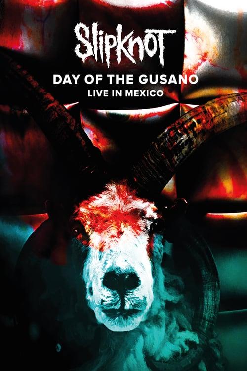 Slipknot: Day of the Gusano online