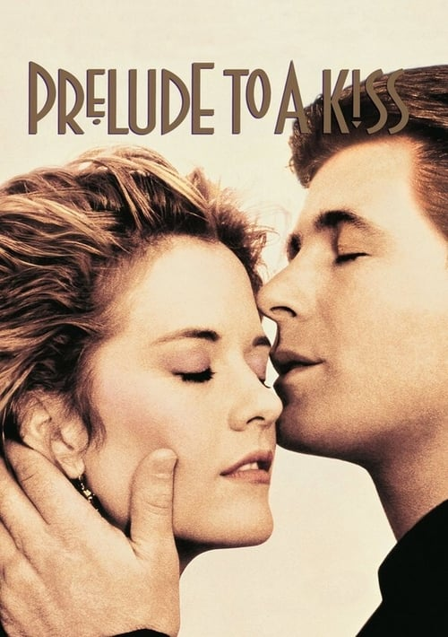 Prelude to a Kiss online