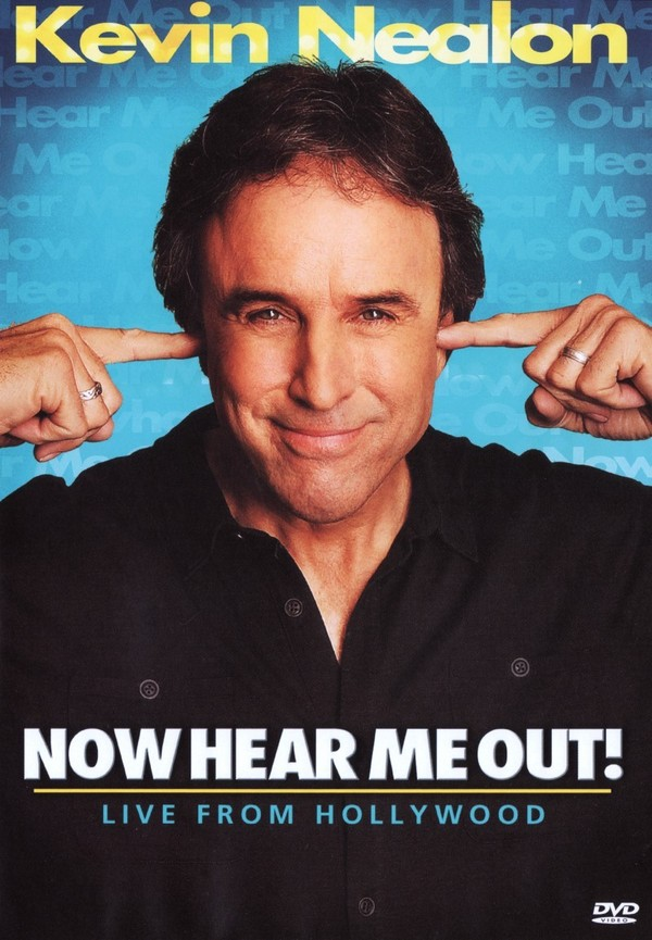 Kevin Nealon: Now Hear Me Out! online