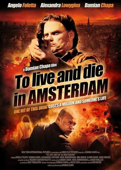 To Live and Die In Amsterdam online