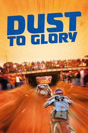 Dust to Glory online