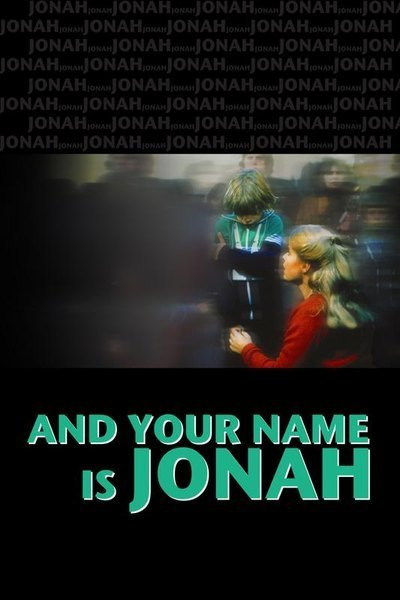 ...And Your Name Is Jonah online