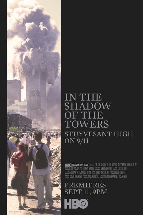 Ve stínu věží: Stuyvesantova střední 11. září online