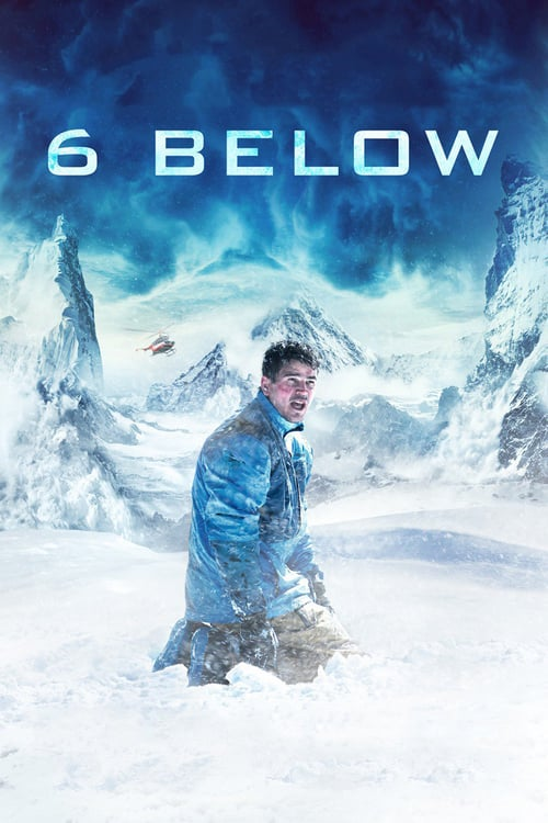 6 Below: Miracle on the Mountain online