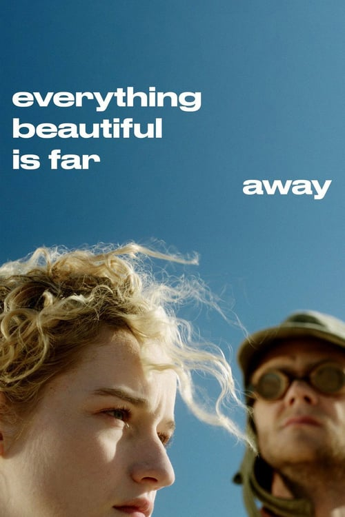 Everything Beautiful Is Far Away online