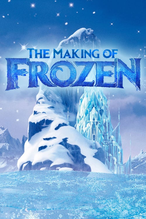 The Making of Frozen online