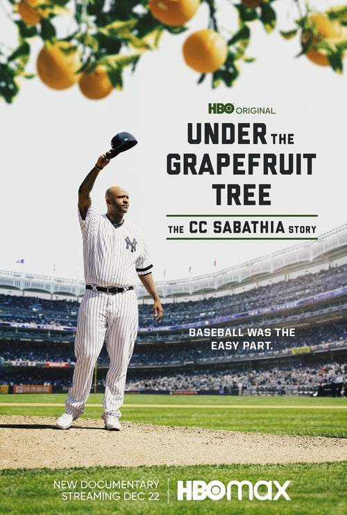 Under the Grapefruit Tree: The CC Sabathia Story online
