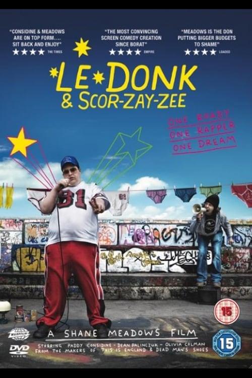 Le Donk & Scor-zay-zee online