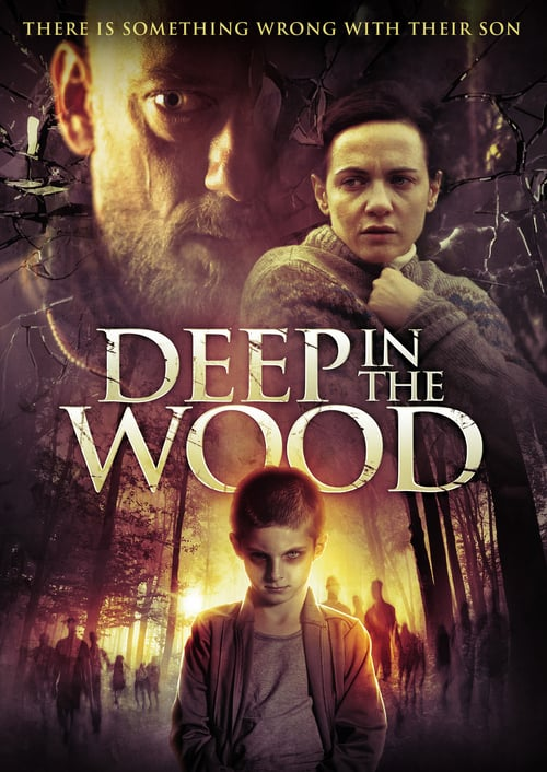 Deep in the Wood online