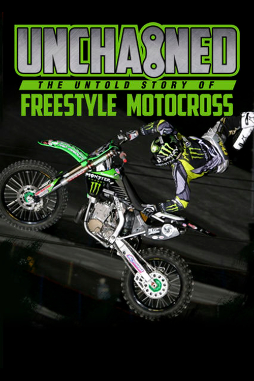 Unchained: The Untold Story of Freestyle Motocross online