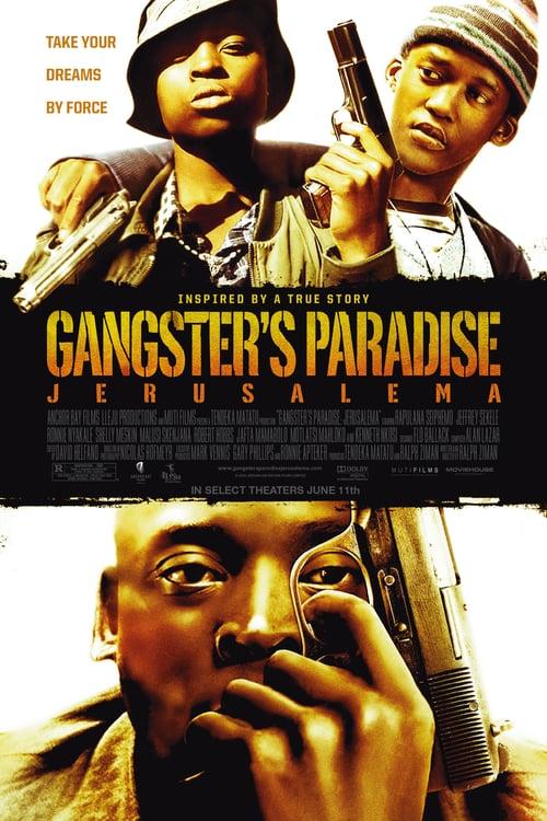 Gangster's Paradise: Jerusalema online