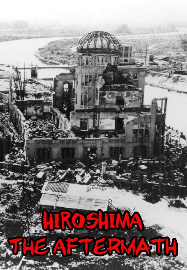 Hiroshima: The Real History online