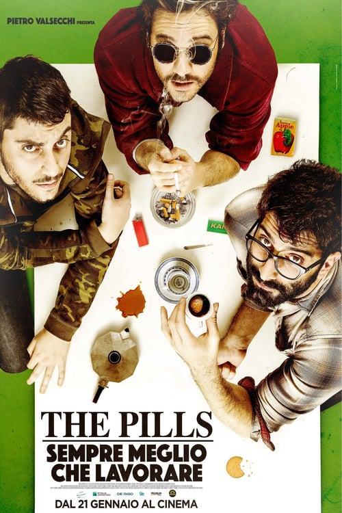 The Pills - Sempre meglio che lavorare online