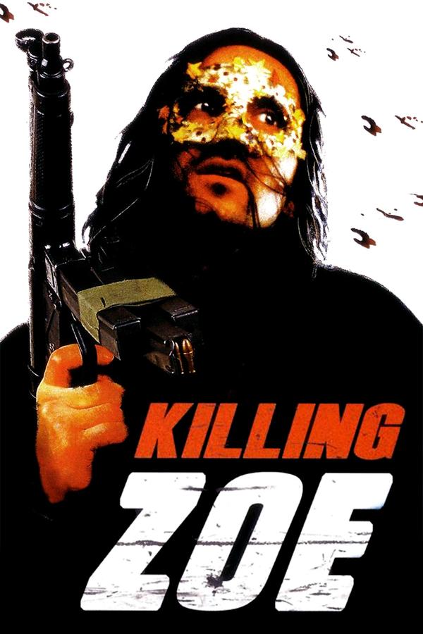 Killing Zoe online