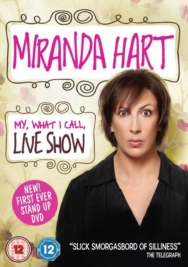 Miranda Hart - My, What I Call, Live Show online