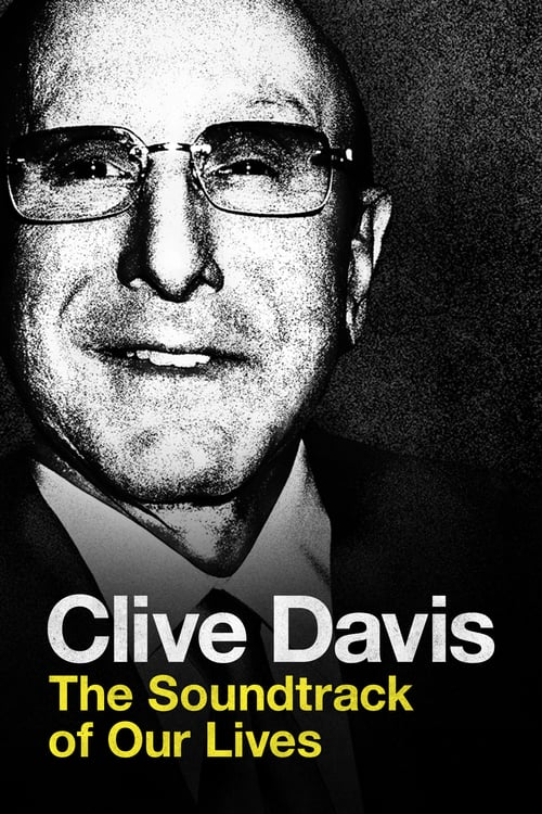 Clive Davis: The Soundtrack of Our Lives online