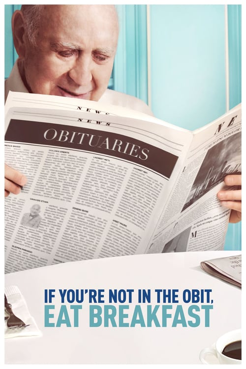 If You're Not in the Obit, Eat Breakfast online