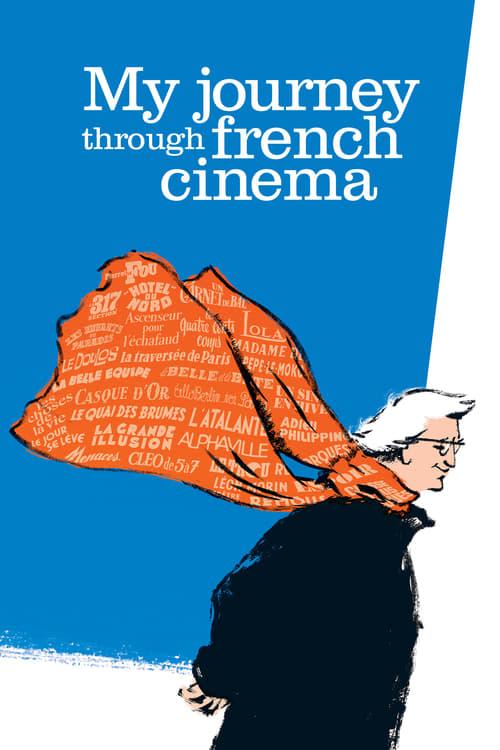 My Journey Through French Cinema online