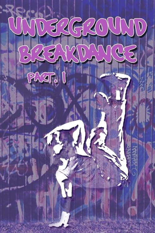 Underground Breakdance, Part 1 online