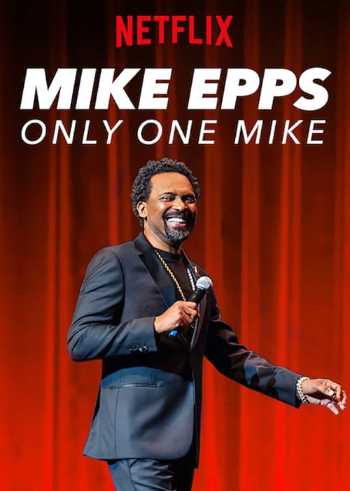 Mike Epps: Only One Mike online