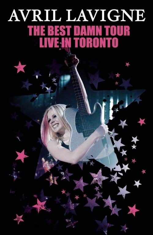 Avril Lavigne: The Best Damn Tour - Live in Toronto online