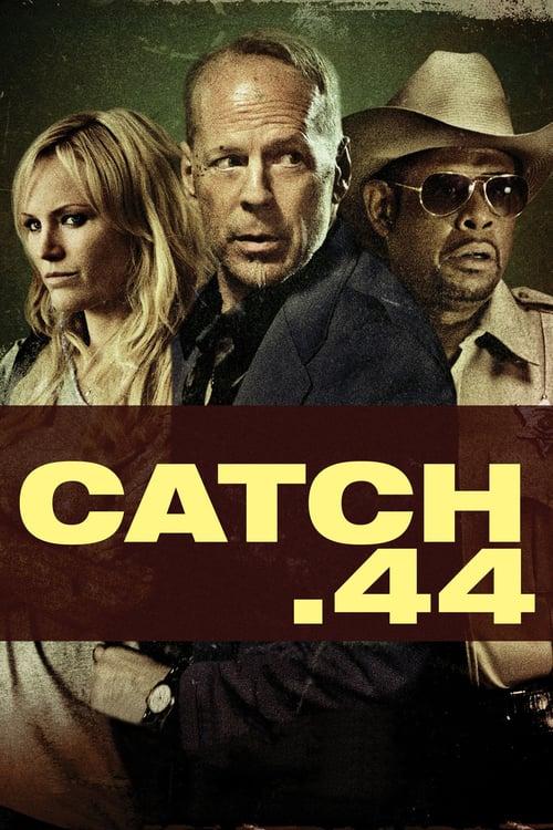 Catch .44 online
