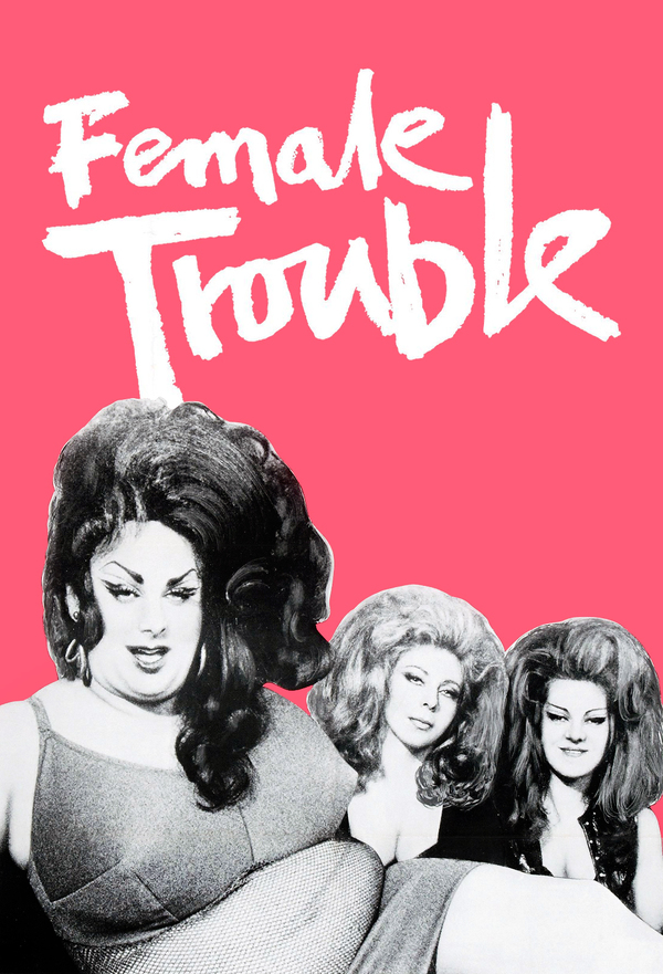Female Trouble online