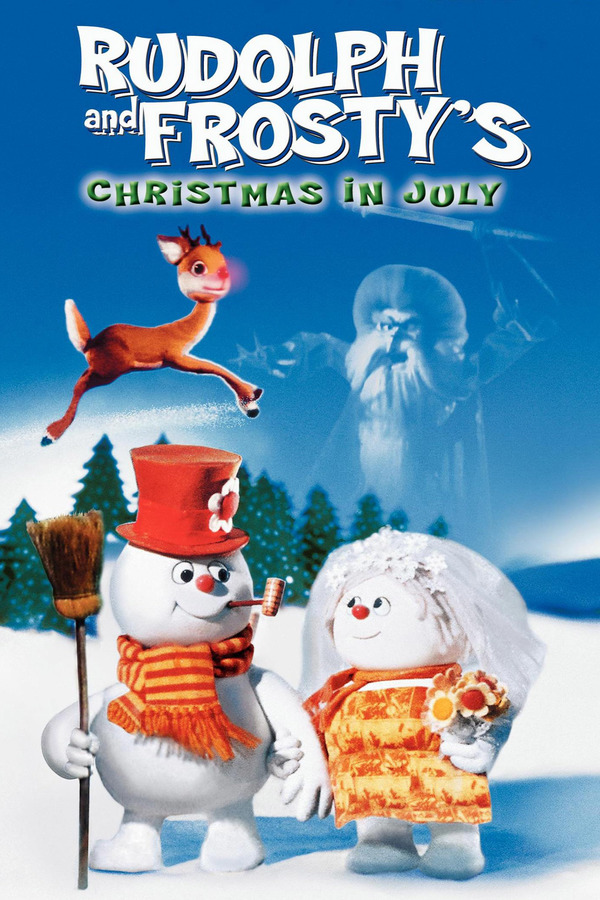Rudolph and Frostys Christmas in July online