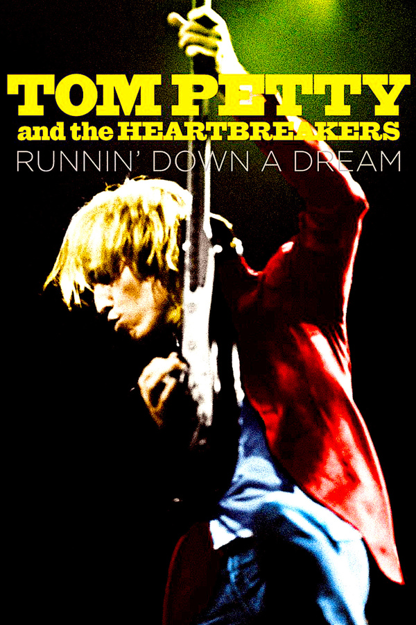 Tom Petty and the Heartbreakers: Runnin' Down a Dream online