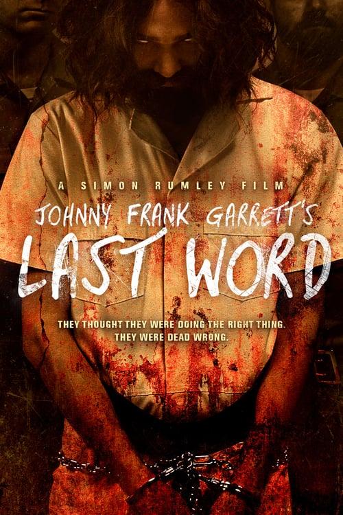 Johnny Frank Garrett's Last Word online